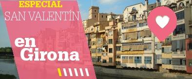 Ofertas Hoteles San Valentín en Girona