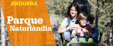 Ofertas Naturlandia Andorra Hotel + Entradas