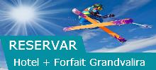 Hotel + Forfait Grandvalira