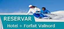 Hotel + Forfait Vallnord